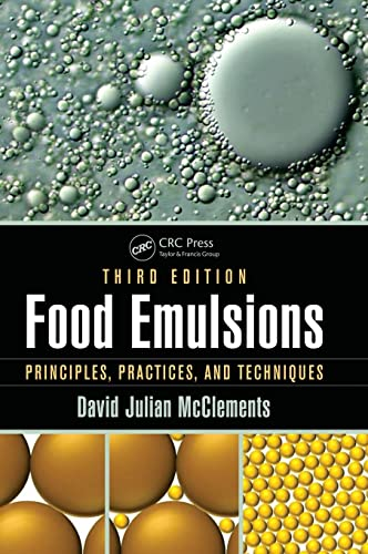 9781498726689: Food Emulsions: Principles, Practices, and Techniques, Third Edition