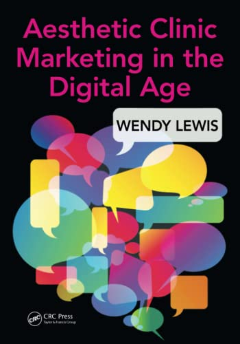 9781498726726: Aesthetic Clinic Marketing in the Digital Age