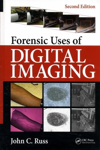 9781498733076: Forensic Uses of Digital Imaging