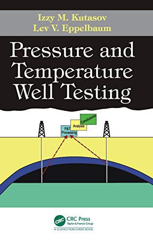 9781498733618: Pressure and Temperature Well Testing
