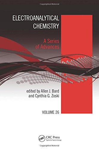 9781498733779: Electroanalytical Chemistry: A Series of Advances: Volume 26