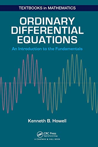 9781498733816: Ordinary Differential Equations: An Introduction to the Fundamentals (Textbooks in Mathematics)