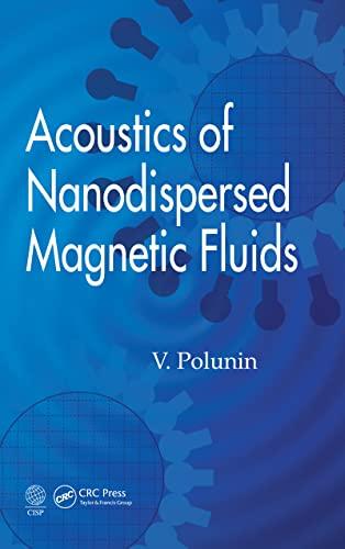 9781498733939: Acoustics of Nanodispersed Magnetic Fluids