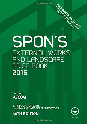 9781498734912: Spon's External Works and Landscape Price Book 2016 (Spon's Price Books)