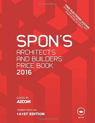 9781498734967: Spon's Architect's and Builders' Price Book 2016 (Spon's Price Books)