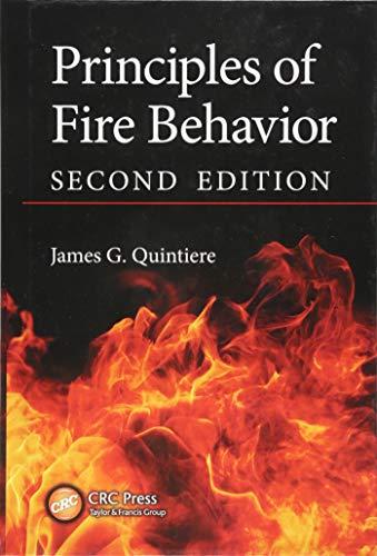 9781498735629: Principles of Fire Behavior, Second Edition