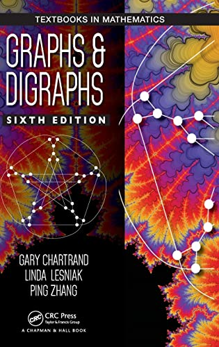 9781498735766: Graphs & Digraphs, Sixth Edition (Textbooks in Mathematics)