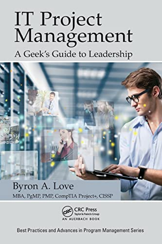 The It Geek's Guide To Project Leadership