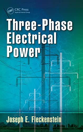 9781498737777: Three-Phase Electrical Power
