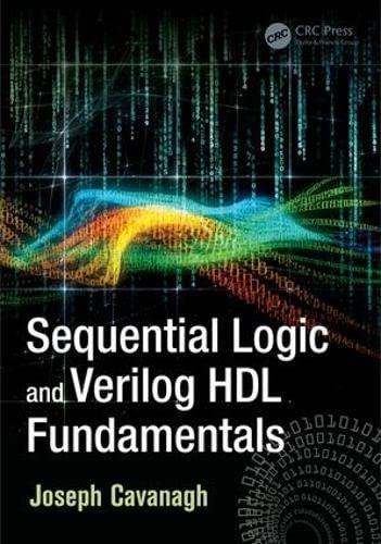 9781498738224: Sequential Logic and Verilog HDL Fundamentals