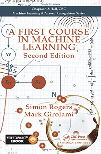 9781498738484: A First Course in Machine Learning, Second Edition (Chapman Hall Crc Machine Learn)