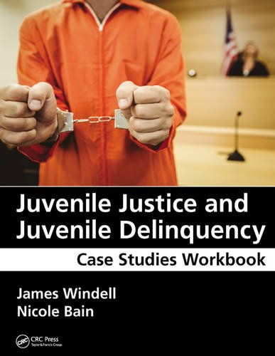 9781498740357: Juvenile Justice and Juvenile Delinquency: Case Studies Workbook