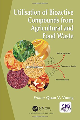 9781498741316: Utilisation of Bioactive Compounds from Agricultural and Food Production Waste
