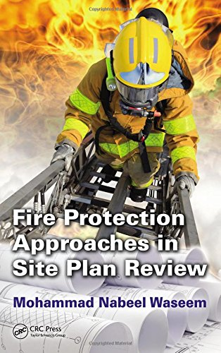 Fire Protection Approaches in Site Plan Review: Waseem, Mohammad Nabeel