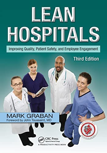 9781498743259: Lean Hospitals: Improving Quality, Patient Safety, and Employee Engagement, Third Edition