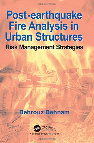 9781498743914: Post-Earthquake Fire Analysis in Urban Structures: Risk Management Strategies
