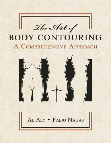 9781498744041: The Art of Body Contouring: A Comprehensive Approach (Volume 1)