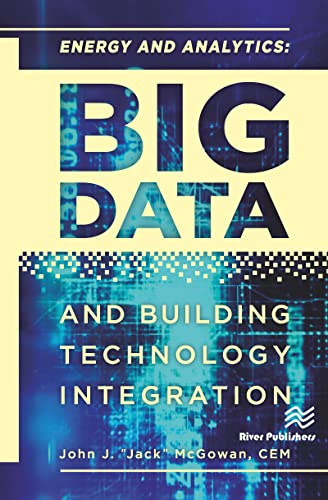 9781498744294: Energy and Analytics: BIG DATA and Building Technology Integration