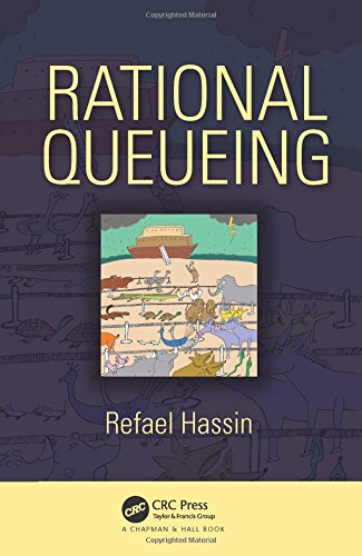 9781498745277: Rational Queueing (Chapman & Hall/CRC Series in Operations Research)