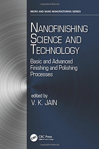Nanofinishing Science and Technology: V. K Jain