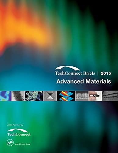 9781498747271: Advanced Materials: TechConnect Briefs 2015 (Volume 1)