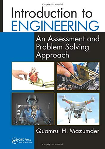 9781498747486: Introduction to Engineering: An Assessment and Problem Solving Approach (100 Cases)