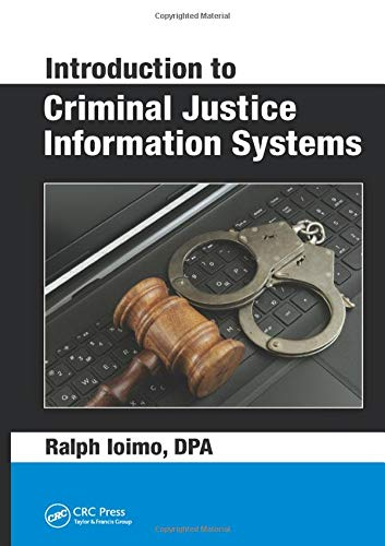 9781498748810: Introduction to Criminal Justice Information Systems