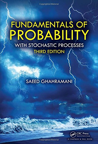 9781498755016: Fundamentals of Probability: with Stochastic Processes, Third Edition