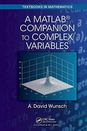 9781498755672: A MatLab® Companion to Complex Variables (Textbooks in Mathematics)
