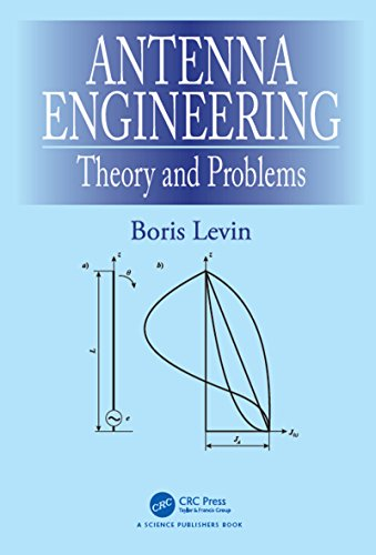 9781498759205: Antenna Engineering: Theory and Problems