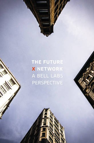 9781498759267: The Future X Network: A Bell Labs Perspective