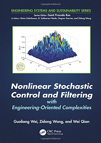 Nonlinear Stochastic Control and Filtering with Engineering-oriented Complexities (Hardcover): ...