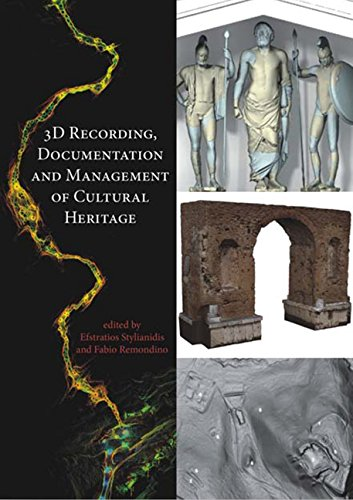 9781498763035: 3D Recording, Documentation and Management of Cultural Heritage