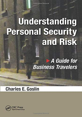 9781498765787: Understanding Personal Security and Risk: A Guide for Business Travelers