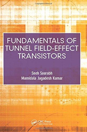 Fundamentals of Tunnel Field-Effect Transistors.: Saurabh, Sneh, and