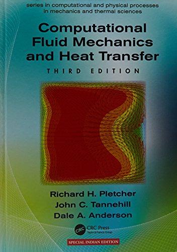 9781498767378: Computational Fluid Mechanics And Heat Transfer, 3Ed