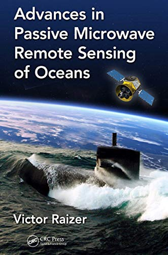 Advances in Passive Microwave Remote Sensing of Oceans (hb 2017)