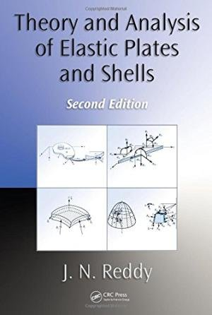 9781498770576: THEORY AND ANALYSIS OF ELASTIC PLATES AND SHELLS, 2ND EDITION (ORIGINAL PRICE £ 85.00)