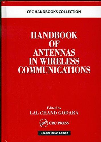 Handbook of Antennas in Wireless Communications: GODARA LAL CHAND