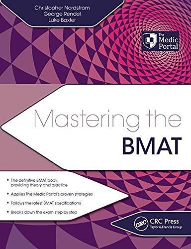 Mastering the BMAT: Nordstrom, Christopher, Rendel, George, Baxter, Luke