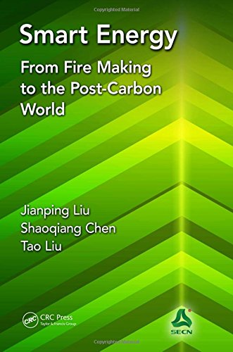 9781498776486: Smart Energy: From Fire Making to the Post-Carbon World