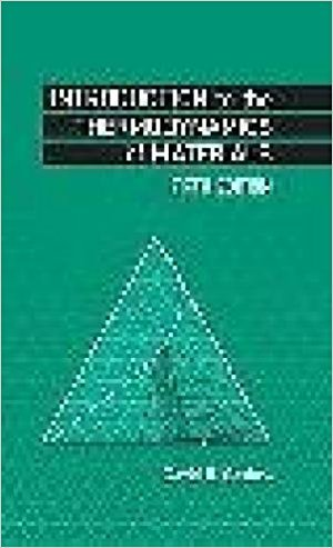 Introduction to the Thermodynamics of Materials (Fifth Edition): David R. Gaskell