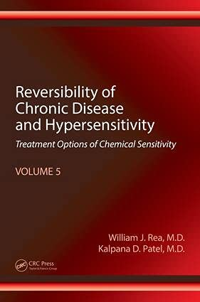 9781498781367: Reversibility of Chronic Disease and Hypersensitivity, Volume 5: Treatment Options of Chemical Sensitivity