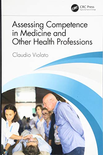 9781498785082: Assessing Competence in Medicine and Other Health Professions