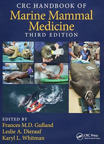 9781498796873: CRC Handbook of Marine Mammal Medicine