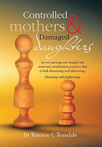 9781499000160: Controlled Mothers and Damaged Daughters