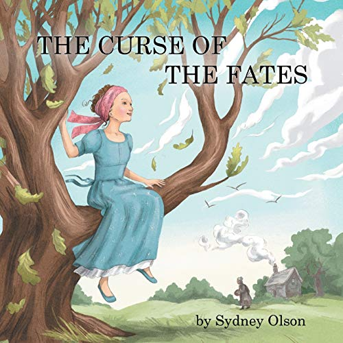 The Curse of the Fates: Sydney Olson