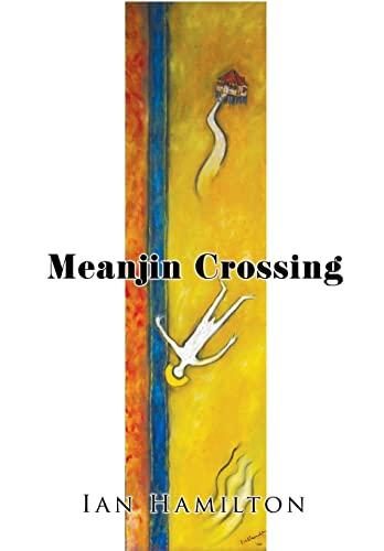 9781499006087: Meanjin Crossing