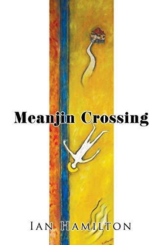 9781499006094: Meanjin Crossing