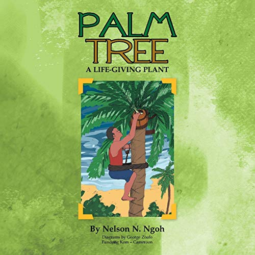 9781499006810: Palm Tree: A Life-Giving Plant